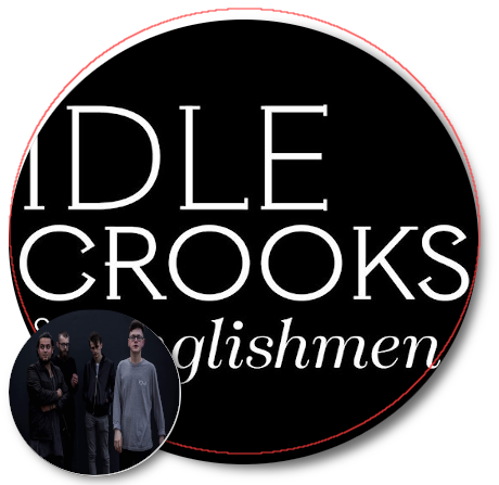 Idle Crooks & Englishmen Criminal Song Review